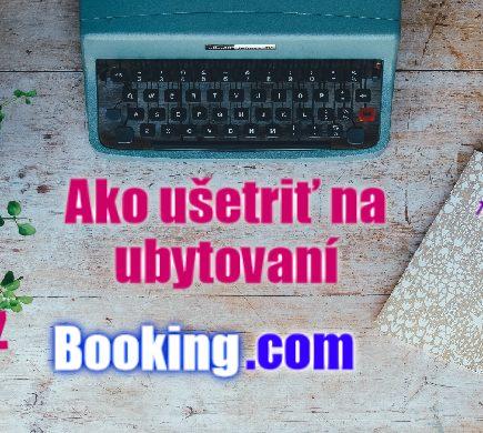 ako ušetriť na ubytovaní cez booking , travelfan.sk